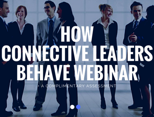 """How Connective Leaders Behave"" Webinar"